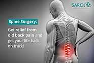 Spinal Surgery Costs in Delhi & Types Of Spinal Surgeries Available In India