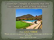 Azul Verde Presenting Sneak-Peek Landscape Designs in Arizona