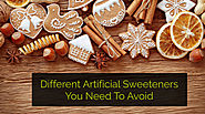 Different Artificial Sweeteners You Need To Avoid