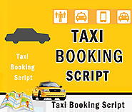 Taxi Booking Script- vital part of a Successful Taxi Booking Business