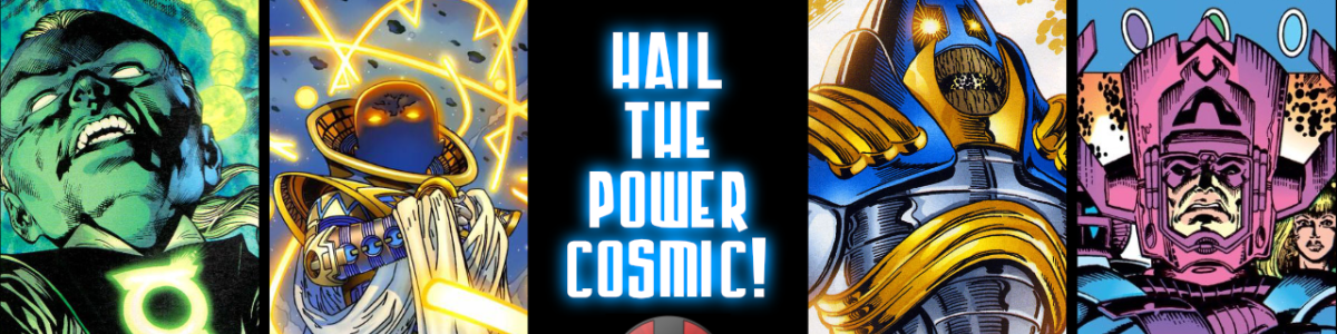 Headline for Hail the Power Cosmic!