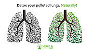 Detox your Polluted Lungs, Naturally!