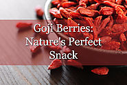 Can Organic Dried Goji Berries Really Make a Positive Difference in Your Health?