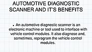Know The Benefits Of Diagnostic Scan Tool