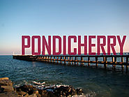 Best Ways to experience Pondicherry