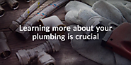 HOW TO DETERMINE WHETHER YOU NEED TO CALL A PLUMBER FOR NEW PIPES