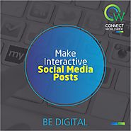 You Have Been Posting On Social Media. But How Interactive Are Your Posts?