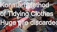 Konmari method of tidying clothes