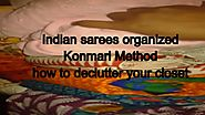 Indian sarees organized konmari method | how to declutter your closet