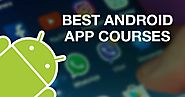 Top 5+ Android App Development Course for Beginners