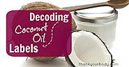 Coconut Oil 101: Decoding labels
