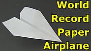 How to Make the World Record Paper Airplane for Distance