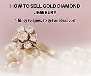 Things to know How to Sell Gold Diamond Jewelry