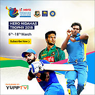 Nidahas Trophy 2018 Live | Watch T20 Tri-series On YuppTV