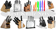 10 Best Knife Sets - One of the Most Important Attributes in Your Kitchen