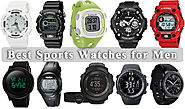 10 Best Sports Watches for Men - Find the Perfect Watch Specific to You