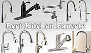 10 Best Kitchen Faucets of 2017 for Fresh Look of Your Kitchen
