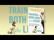 Training for Both Ends of the Leash: A Guide to Cooperation Training for You and Your Dog Paperback – October 2, 2012