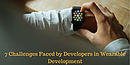 7 Challenges Faced by Developers in Wearable Development | Appinventiv