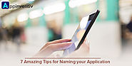 7 Amazing Tips for Naming your Application | Appinventiv