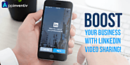 Boost Your Business with LinkedIn Video Sharing! | Appinventiv