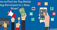 Step By Step Process to Find the Top Mobile App Developers