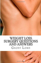 Weight Loss Surgery Questions and Answers: The Answers to your Question: Mr Geoff Lord: 9781492986386: Amazon.com: Books