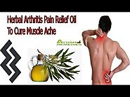 Herbal Arthritis Pain Relief Oil To Cure Muscle Ache