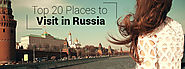 Top 20 Places to Visit in Russia