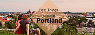 Best Things to do in Portland - FareMahine