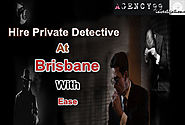 Hire Private Detectives At Brisbane With Ease