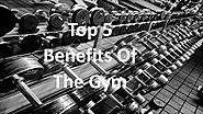 Top Five Reliefs of The Gym