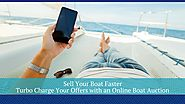 Turbo Charge Your Offers with an Online Boat Auction