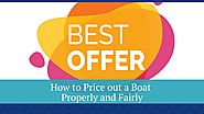 How to Price Out a Boat Properly and Fairly