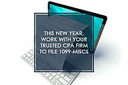 This New Year, Work with Your Trusted CPA Firm to File 1099-MISCs