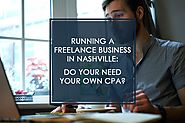 Do You Need Your Own CPA in Running a Freelance Business in Nashville?