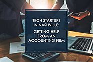 Tech Startups in Nashville: Getting Help from an Accounting Firm