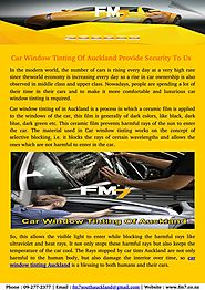 Car window tinting of auckland provide security to us
