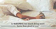 Is sleeping too much doing more harm than good to you? - PillsBills.com