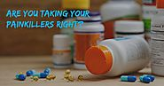 Are you taking your painkillers right? - PillsBills.com