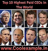 Top 10 Highest Paid CEOs In The World | Check Monthly Salary, Bonus, Pension