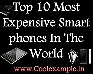 Check Top 10 Most Expensive Smartphones In The World | Specification, Price, Other Details