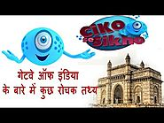 Interesting Facts about Gateway of India | Ciko se Sikho | General Knowledge videos for Kids