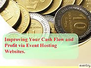 How Event Hosting Websites Impact Your Cash Flow and Profit