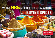 7 Things the NRIs Need to Know While Importing Indian Spices! | Satvam Nutrifoods