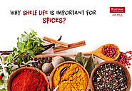 Why is shelf life important for spices? | Satvam Nutrifoods
