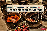 Everything you need to know about spices: From selection to storage! | Satvam Nutrifoods