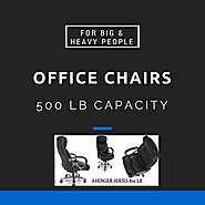 I Need A Fat Person Desk Chair!