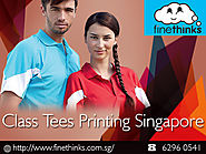 Get Quality Class Tees Printing Services In Singapore