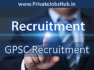 GPSC Recruitment 2017–2018 OJAS 97 AE/Technical Advisor & Others Vacancy